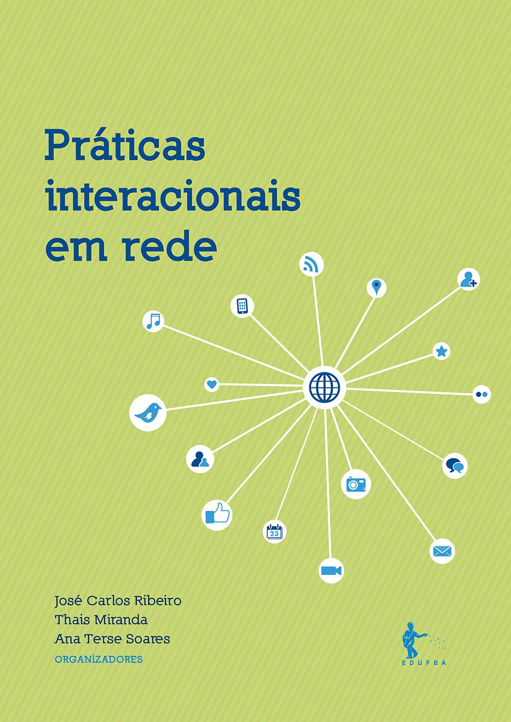 PRÁTICAS INTERACIONAIS EM REDE NO LANÇAMENTO COLETIVO DA EDUFBA