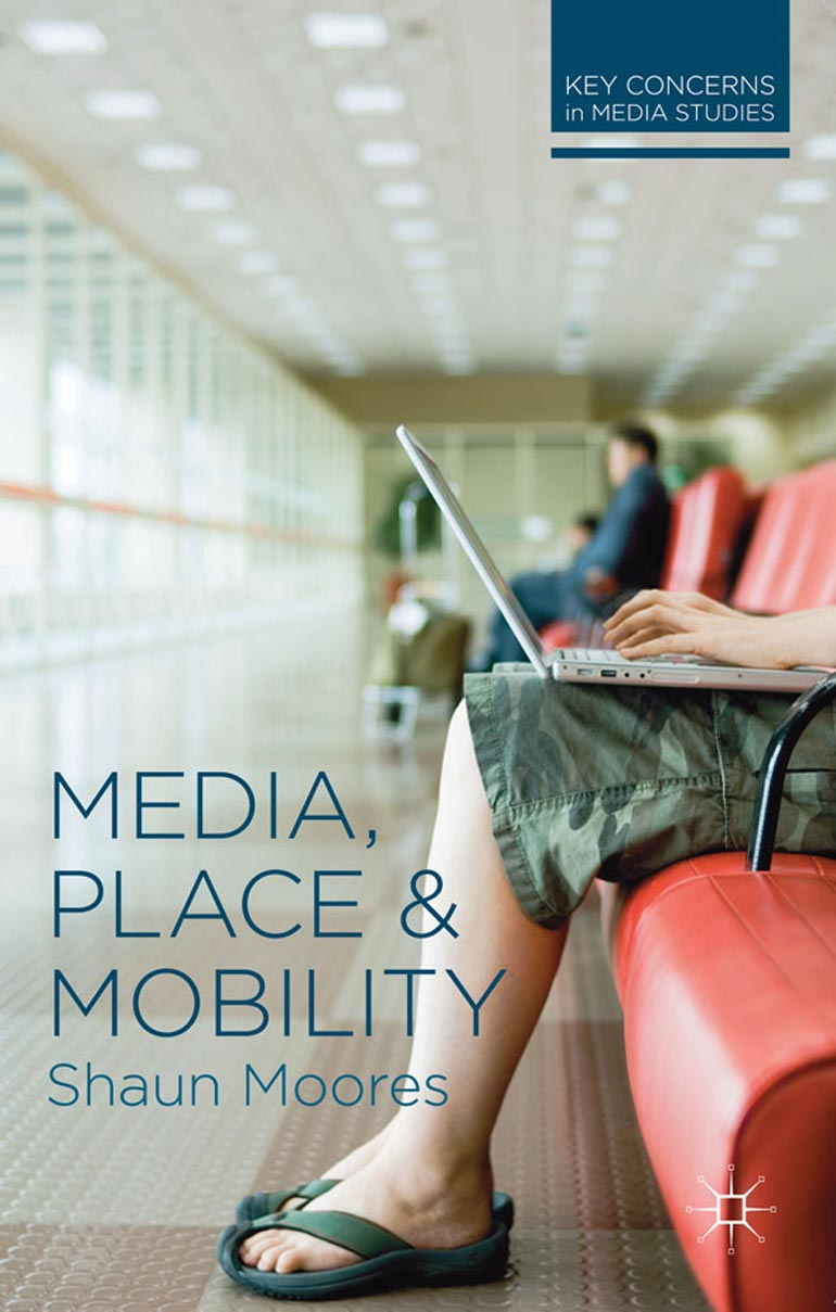media, place and mobility