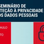 GITS no Seminário sobre Privacidade e Proteção de Dados Pessoais